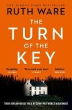 The Turn of the Key - Ruth Ware