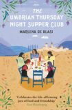 The Umbrian Thursday Night Supper Club - Marlena Biasi