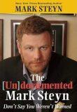 The Undocumented Mark Steyn - Steyn mark