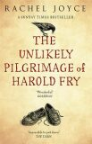 The Unlikely Pilgrimage of Harold Fry - Rachel Joyceová