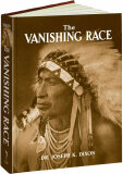 The Vanishing Race - K. Dixon