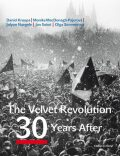 The Velvet Revolution: 30 Years After - Jan Sokol,  Olga Sommerová, ...