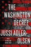 The Washington Decree - Jussi Adler-Olsen