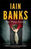 The Wasp Factory - Iain M. Banks