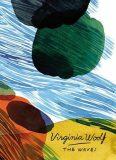 The Waves (Vintage Classics Woolf Series) - Virginia Woolfová