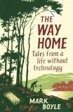 Way Home - Mark Boyle