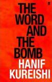 The Word and the Bomb - Hanif Kureishi