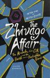 The Zhivago Affair - Peter Finn, Petra Couvée