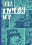Thea a Papouščí muž - Vojtěch Mašek, ...