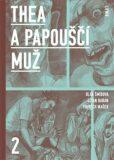 Thea a Papouščí muž II - Vojtěch Mašek, ...