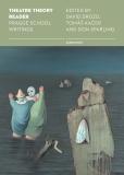 Theatre Theory Reader: Prague School Writings - David Drozd