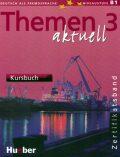 Themen aktuell 3: Zertifikatsband: Kursbuch - Kolektiv autorů
