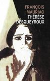Therese Desqueyroux - François Mauriac