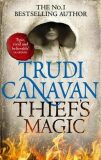 Thief´s Magic (Book 1 of Millennium´s Rule) - Trudi Canavan