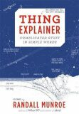 Thing Explainer : Complicated Stuff in Simple Words - Randall Munroe