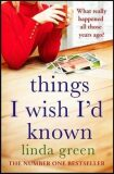 Things I Wish I'd Known - Linda Greenová
