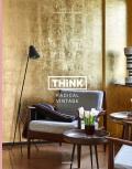 Think Radical Vintage: Interiors by Swimberghe & Verlinde - Piet Swimberghe, Jan Verlinde
