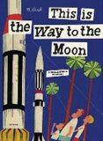 This is the Way to the Moon - Miroslav Šašek