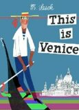 This is Venice - Miroslav Šašek