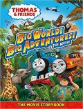 Thomas & Friends: Big World! Big Adventures! Movie Storybook - Thomas & Friends