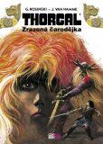 Thorgal - Zrazená čarodějka - ...