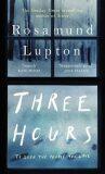Three Hours - Rosamund Luptonová