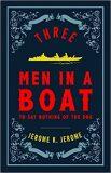 Three Men in a Boat (Alma Classics Evergreens) - Jerome Klapka Jerome