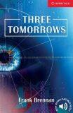 Three Tomorrows - Frank Brennen