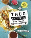 Fuck(t) drsná veganská kuchařka - Thung Kitchen