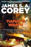 Tiamat´s Wrath : Book 8 of the Expanse (now a Prime Original series) - James S. A. Corey