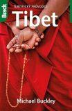 Tibet - Turistický průvodce - Michael Buckley