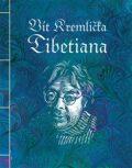 Tibetiana - Vít Kremlička