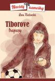 Tiborove trapasy - Lena Riečanská