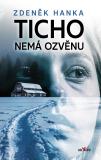 Ticho nemá ozvěnu - Zdeněk Hanka