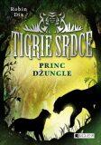 Tigrie srdce Princ džungle - Robin Dix