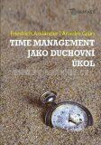 Time management jako duchovní úkol - Anselm Grün, ...