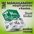 Time Management nejvyšší generace - David Gruber