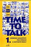 Time to talk 1 - kniha pro studenty - Tomáš Gráf, Sarah Peters