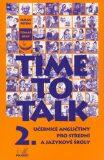 Time to talk 2 - kniha pro studenty - Tomáš Gráf, Petters Sarah