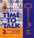 Time to talk 2 - kniha pro učitele - Tomáš Gráf, Sarah Peters