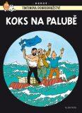 Tintinova dobrodružství Koks na palubě - Herge