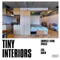 Tiny Interiors: Compact Living Spaces - Baker