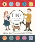Tiny: The Invisible World of Microbes - Nicola Davies