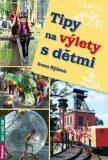 Tipy na výlety s dětmi - Hýžová Irena