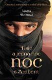 Tisíc a jedna noc s arabem - Renáta Názlerová