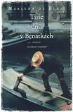 Tisíc dnů v Benátkách - Marlena de Blasi