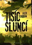 Tisíc sluncí - Alex Scarrow