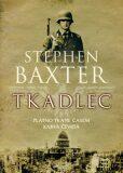 Tkadlec - Stephen Baxter