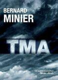 Tma - Bernard Minier