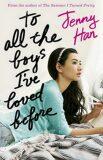 To All the Boys I´ve Loved Bef - Jenny Hanová